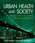 Urban Health and Society (Public Health/Vulnerable Populations #17) Cover Image