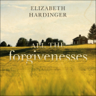 All the Forgivenesses Cover Image