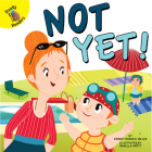 Not Yet! (Play Time) Cover Image