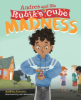 Andres and His Rubik's Cube Madness Cover Image