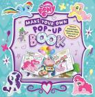 My Little Pony: Make Your Own Pop-up Book Cover Image