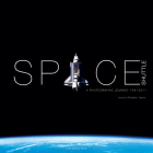 Space Shuttle: A Photographic Journey 1981–2011 Cover Image