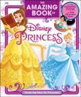 The Amazing Book of Disney Princess: Dream Big! Meet the Princesses! Cover Image