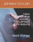 New economical society influences life lesiure: need change Cover Image