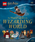 LEGO Harry Potter The Magical Guide to the Wizarding World Cover Image