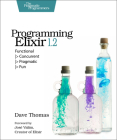 Programming Elixir 1.2: Functional Cover Image
