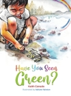 Have You Seen Green? Cover Image