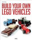 Lego: Build Your Own Vehicles Cover Image