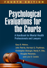 Psychological Evaluations for the Courts, Fourth Edition: A Handbook for Mental Health Professionals and Lawyers Cover Image