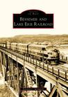Bessemer and Lake Erie Railroad (Images of Rail) Cover Image