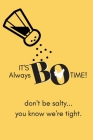 It's Always Bo Time: Chicken Sandwich Wars Notebook Funny Food Gift Cover Image