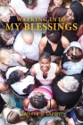 Walking into My Blessings Cover Image