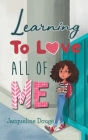 Learning to Love All of Me Cover Image