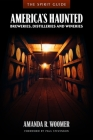The Spirit Guide: America's Haunted Breweries, Distilleries, and Wineries Cover Image