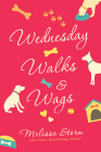 Wednesday Walks & Wags: An Uplifting Womens Fiction Novel of Friendship and Rescue Dogs (The Sunday Potluck Club #2) Cover Image