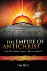The Empire of Antichrist: For the Time is Near Cover Image