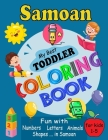 Samoan My Best Toddler Coloring Book: For Kids Ages 1-5, Fun Pages of Letters, Words, Numbers, Shapes, and Animals to Color and Learn Samoa Language. Cover Image