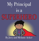 My Principal is a Superhero Cover Image