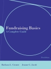 Fundraising Basics: A Complete Guide: A Complete Guide [With CDROM] Cover Image