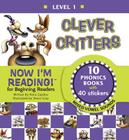 Now I'm Reading! Level 1: Clever Critters (Mixed Vowel Sounds) (NIR! Leveled Readers) Cover Image