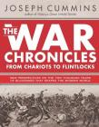 The War Chronicles: From Chariots to Flintlocks: From Chariots to Flintlocks Cover Image