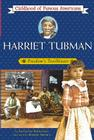 Harriet Tubman (Childhood of Famous Americans) Cover Image