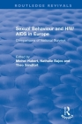 Sexual Behaviour and Hiv/AIDS in Europe: Comparisons of National Surveys (Routledge Revivals) Cover Image