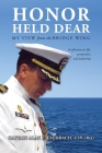 Honor Held Dear: My View from the Bridge Wing Cover Image