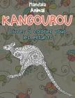 Livres à colorier pour les enfants - Mandala - Animal - Kangourou Cover Image