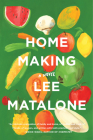 Home Making: A Novel Cover Image