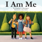 I Am Me: Exactly how life is meant to be Cover Image
