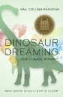 Dinosaur Dreaming: Our Climate Moment Cover Image