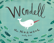 Wendell the Narwhal Cover Image