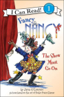 Fancy Nancy: The Show Must Go on (I Can Read! Fancy Nancy - Level 1) Cover Image