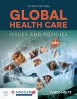 Global Health Care: Issues and Policies: Issues and Policies Cover Image
