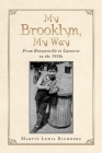 My Brooklyn, My Way: From Brownsville to Canarsie in the 1950S Cover Image