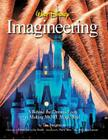 Walt Disney Imagineering: A Behind the Dreams Look at Making More Magic Real (A Walt Disney Imagineering Book) Cover Image