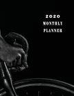Monthly Planner 2020: Organizer To do List January - December 2020 Calendar Top goal and Focus ScheduleDesign Cover Dark Ridder on bicycle B Cover Image