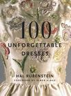 100 Unforgettable Dresses Cover Image