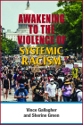 Awakening to the Violence of Systemic Racism Cover Image