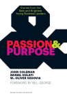Passion & Purpose: Stories from the Best and Brightest Young Business Leaders Cover Image