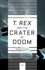 T. Rex and the Crater of Doom (Princeton Science Library #39) Cover Image