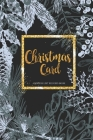 Christmas Card Address List Record Book: Christmas Card List A ten-Year Address Book Tracker for keeping track of your holiday mailings Cover Image