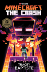 Minecraft: The Crash: An Official Minecraft Novel Cover Image