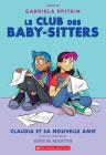 Le Club Des Baby-Sitters: No 9 - Claudia Et Sa Nouvelle Amie Cover Image