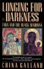 Longing for Darkness: Tara and the Black Madonna Cover Image