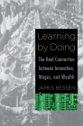 Learning by Doing: The Real Connection Between Innovation, Wages, and Wealth Cover Image