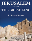 Jerusalem - City of the Great King: City of the Great King Cover Image