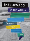 The Tornado Is the World Cover Image