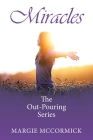 Miracles: The Out-Pouring Series Cover Image